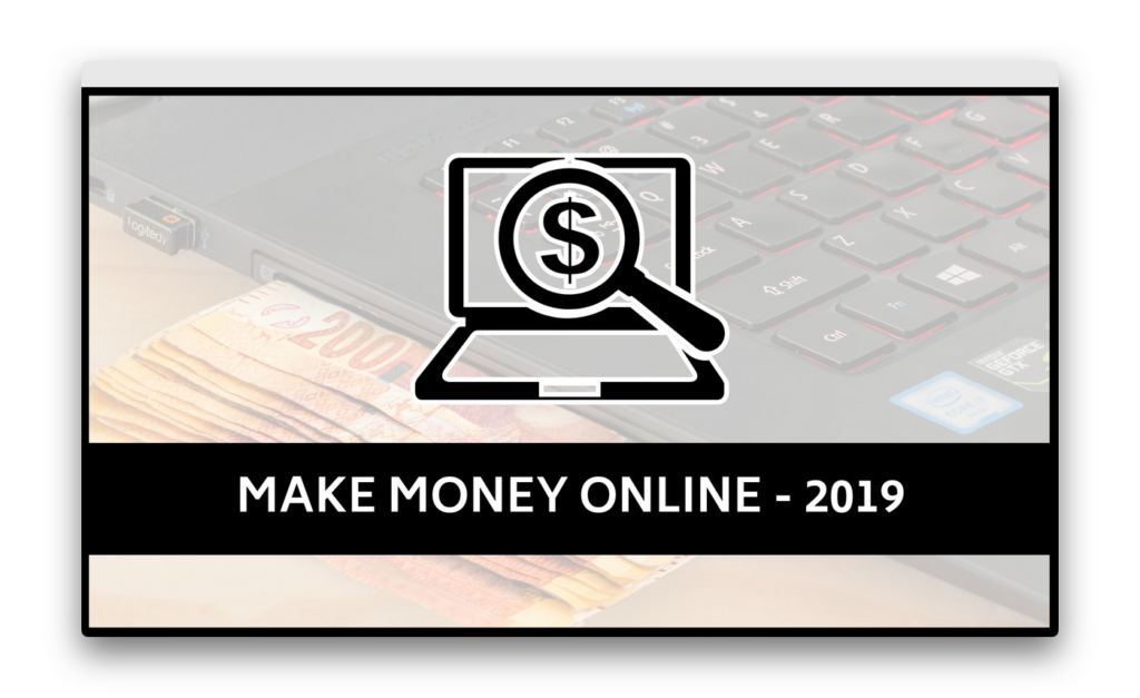 ways to make money online 2019 4 quick and easy ways to make money online in 2019 2374