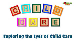 All About Different Types of Child Care You Can Find for Your Kid